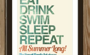 Eat, Drink, Swim, Sleep, Repeat – Dagens poster