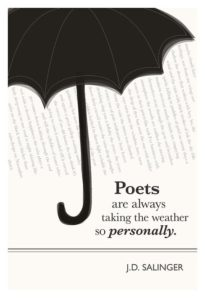 """Poets are always taking the weather so seriously."" Dagens poster"