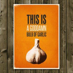 Goddamn Garlic – Dagens Poster