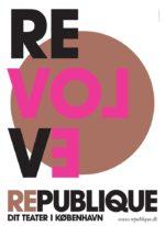 Republique Revolve – Dagens plakat