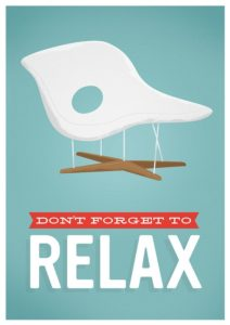 Don't forget to relax – Dagens Poster