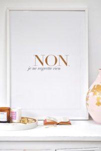 Non je ne regrette rien – Dagens Poster