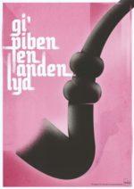 Giv piben en anden lyd – Dagens Poster
