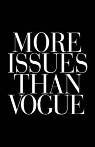 More Issues Than Vouge – Dagens Poster