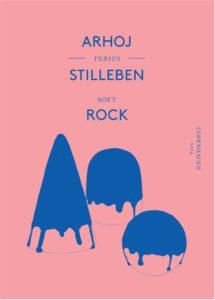 Studio Arhoj versus Stilleben – Dagens poster