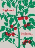 "Bog: ""TagTomat Vejen til grønne fællesskaber"""