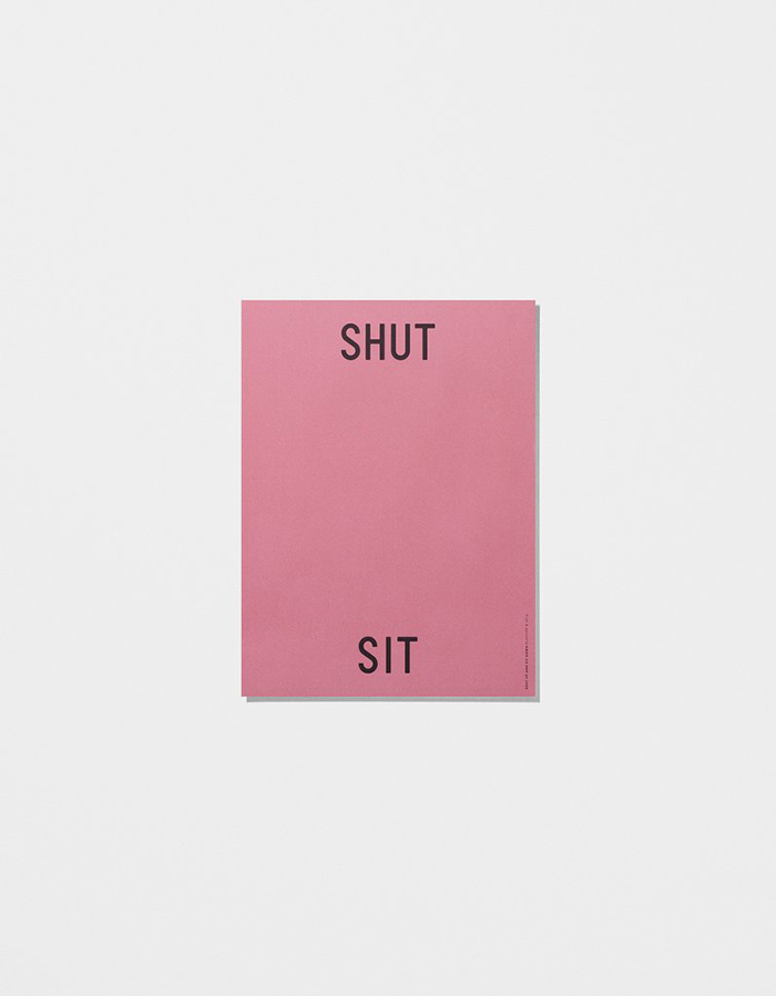 Playtype - Shut up and sit down - Poster - Plakat